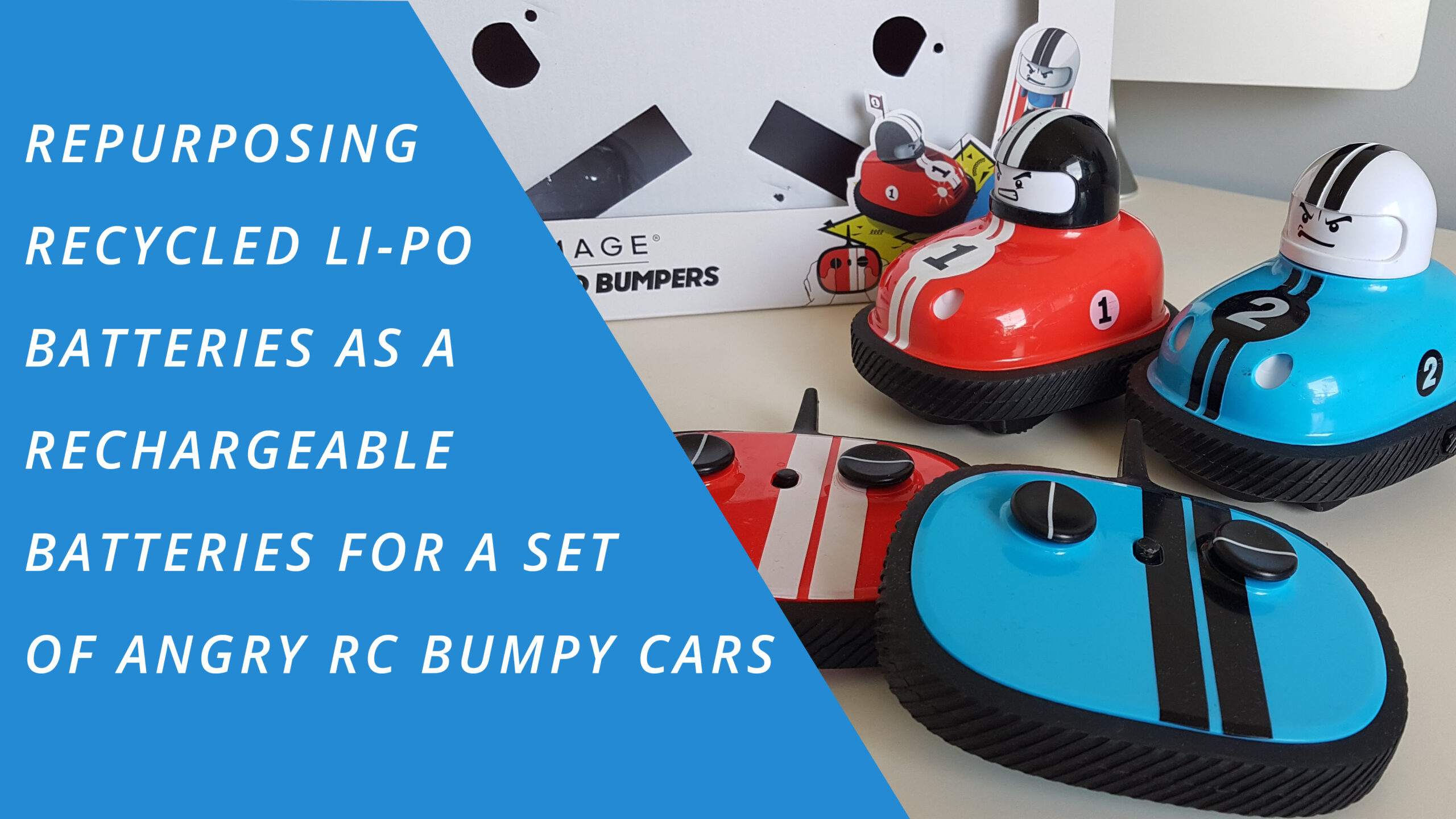 Repurposing recycled 18650 Li-Po battery in Remote Controlled bumpy cars